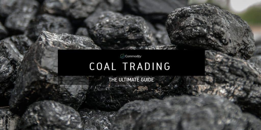 Coal Trading - Commodity.com Guide