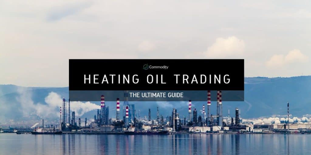 Commodity.com Guide to Heating Oil Trading