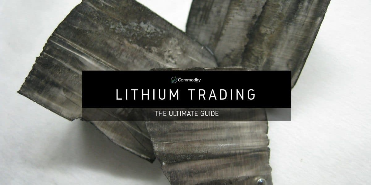 Lithium Learn How To Trade Precious Metals At Commodity Com