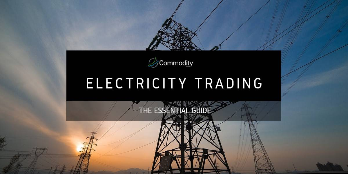 Electricity: Learn How To Trade It at Commodity.com