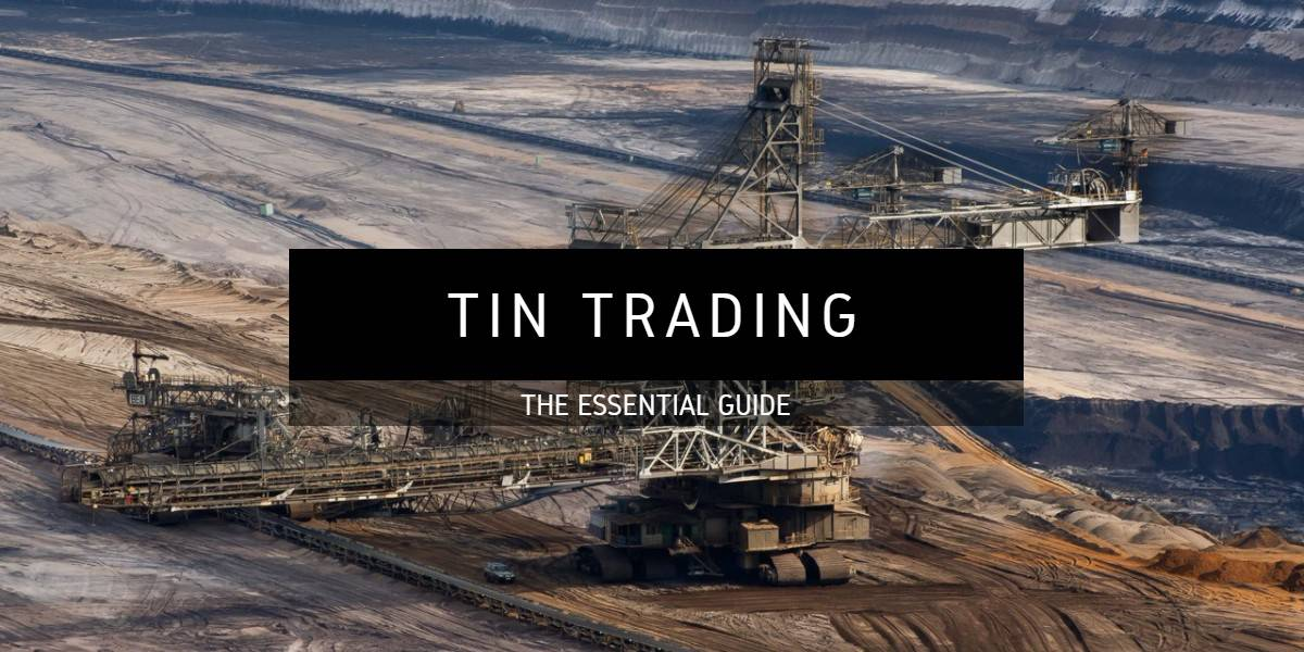 Tin: Learn How To Trade Industrial Metals at Commodity com