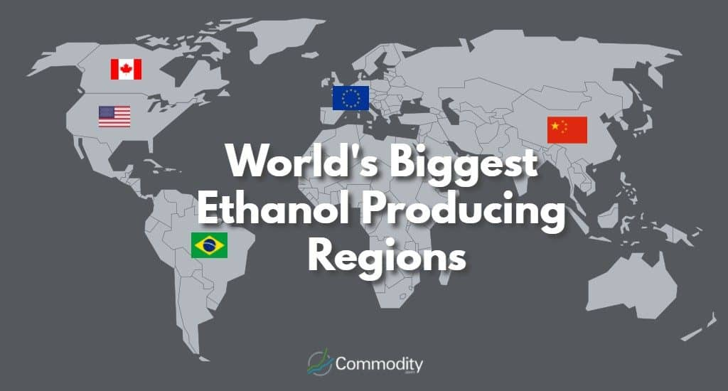 World's Biggest Ethanol Producing Regions