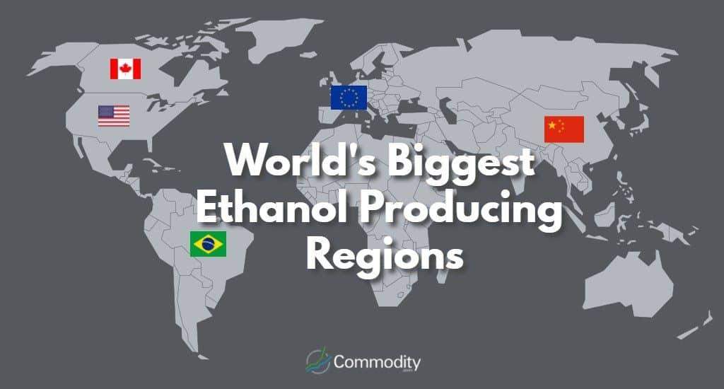World's Biggest Ethanol Producing Regions