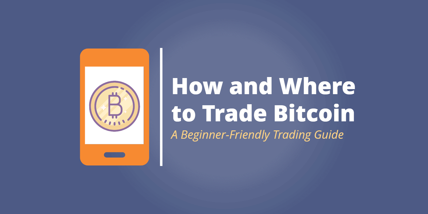 Bitcoin Trading How Where To Trade The Worlds Most Popular Cryptocurrency Commoditycom